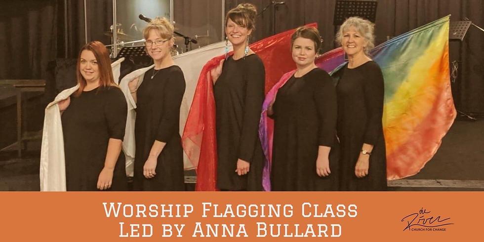 Worship Flagging Class- Every Mon & Sat