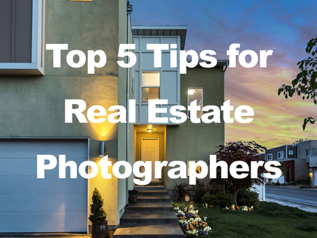Top 5 Tips from a Real Estate Photographer