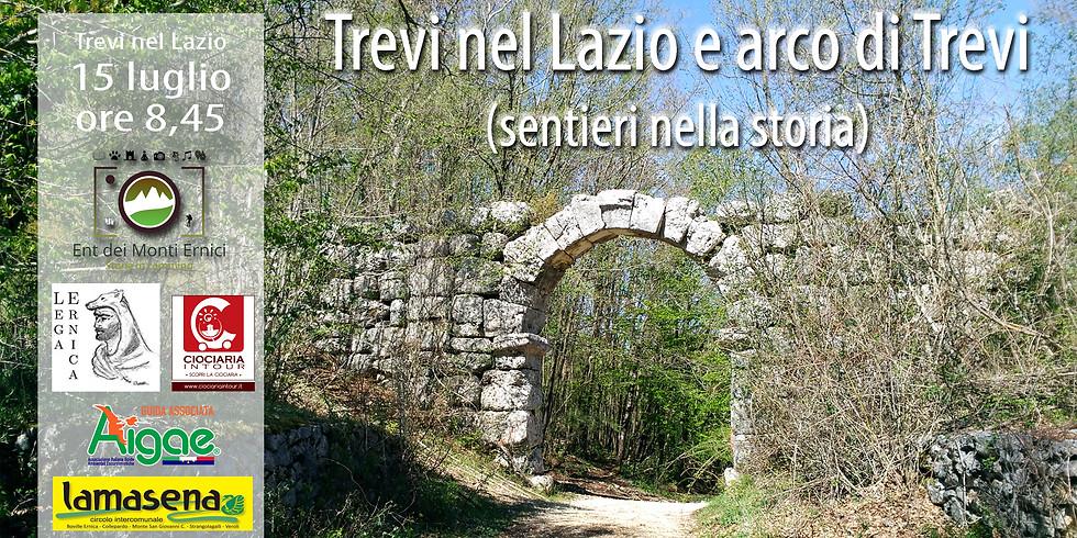 Trevi nel Lazio e arco di Trevi (sentieri nella storia)