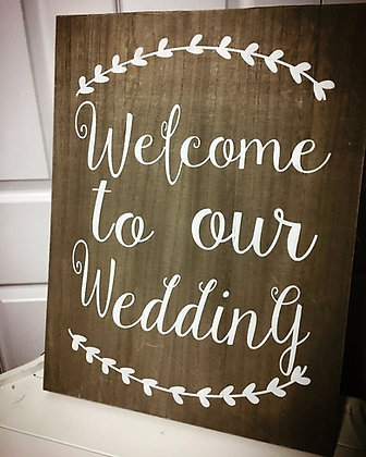 """""""Welcome To Our Wedding"""" Sign"""