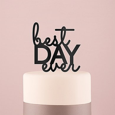 """Best Day Ever"" Cake Topper - Black"