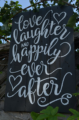 """Love, Laughter..."" Reclaimed Wood Sign"