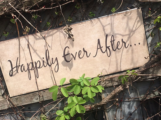 """Sign - """"Happily Ever After"""""""