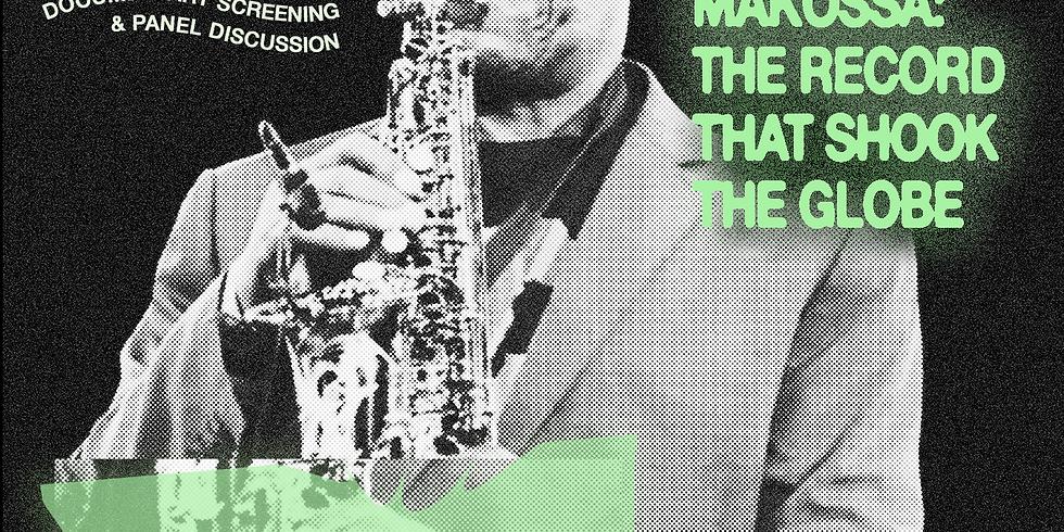 SOUL MAKOSSA: THE RECORD THAT SHOOK THE GLOBE