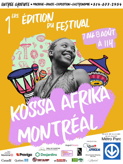 The 1st Edition Of  Kossa Afrika Montreal Festival organized By Table Montréal-Afrique
