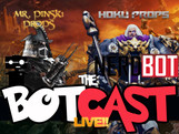 The BotCast Episode 19 - Hoku Props, Mr. Pinski Props, Cosplay Competitions