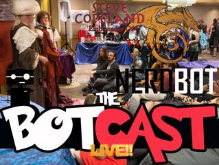 The BotCast Episode 16 (Facebook Live) - Steve Copeland, WyrdCon