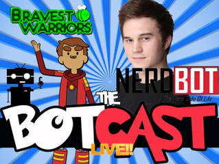The BotCast Episode 18 - John Omohundro, Bravest Warriors, Voice Over