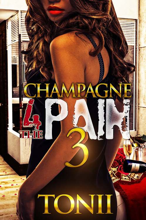Champagne For The Pain 3