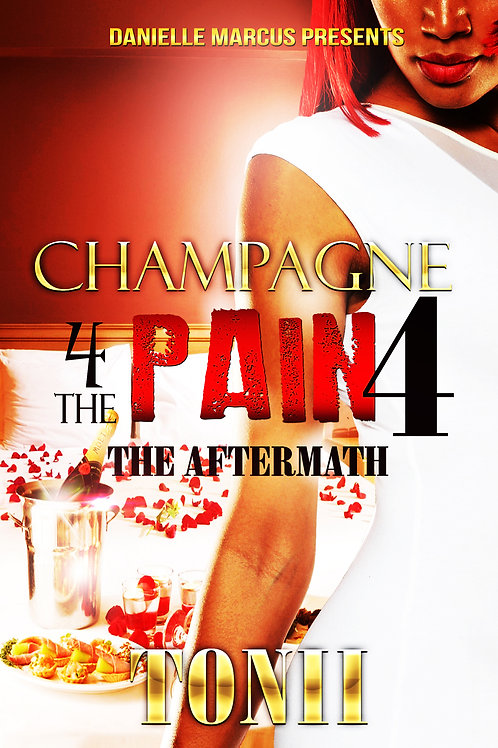 Champagne For The Pain 4: The Aftermath
