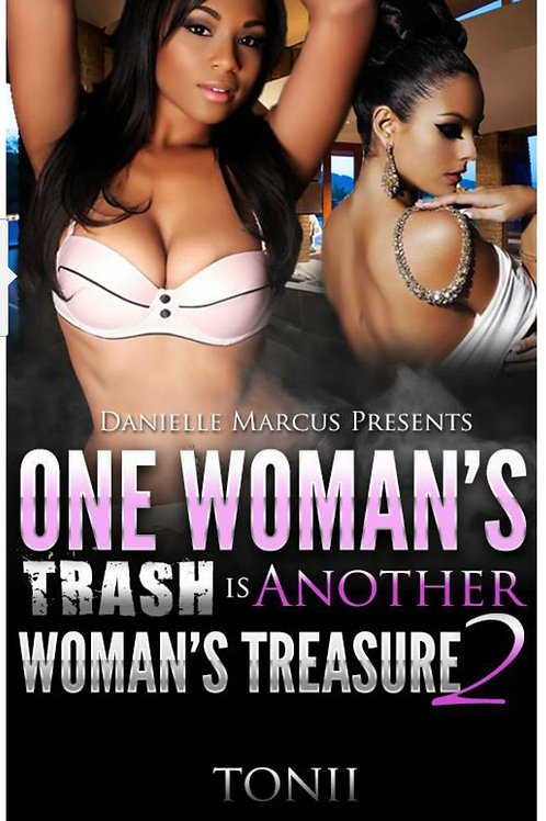 One Woman's Trash Is Another Woman's Treasure 2