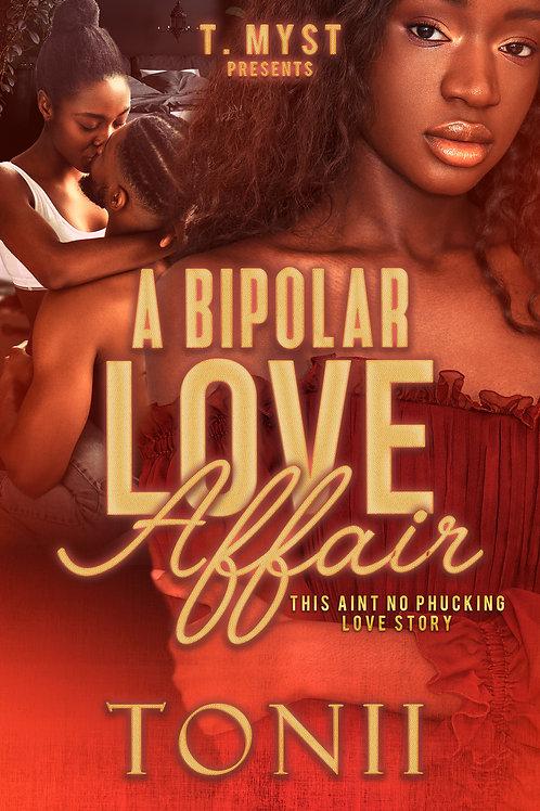 A Bipolar Love Affair