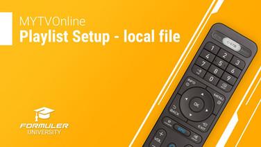 MYTVOnline Playlist Setup - local file