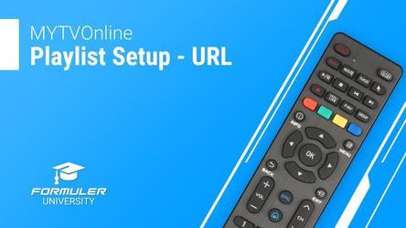 MYTVOnline Playlist Setup - URL