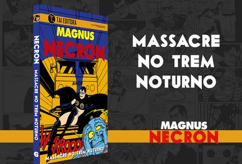MAGNUS_NECRON_MASSACRE_NO_TREM_NOTURNO.p