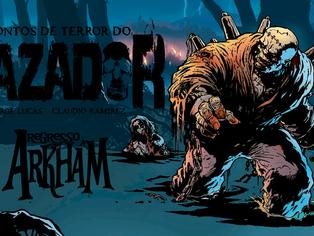 Lovecraft, Frankenstein e Leatherface no novo livro do Cazador