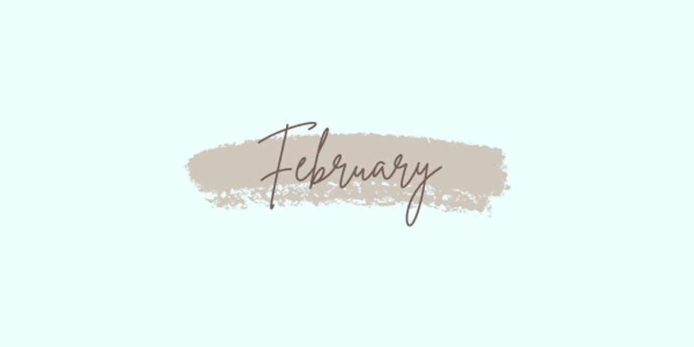 February: Week 3