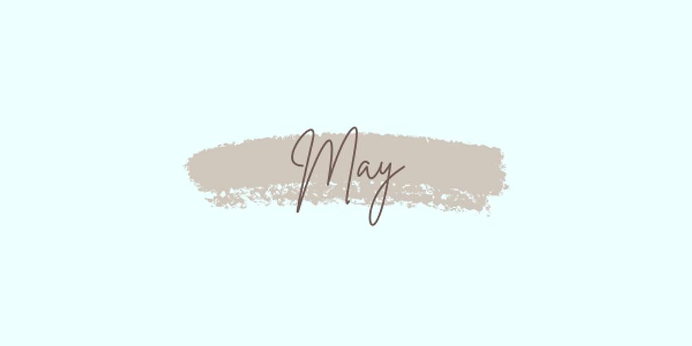 May: Week 4
