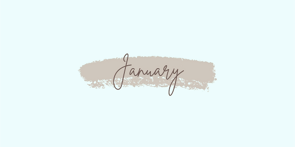 January: Week 2