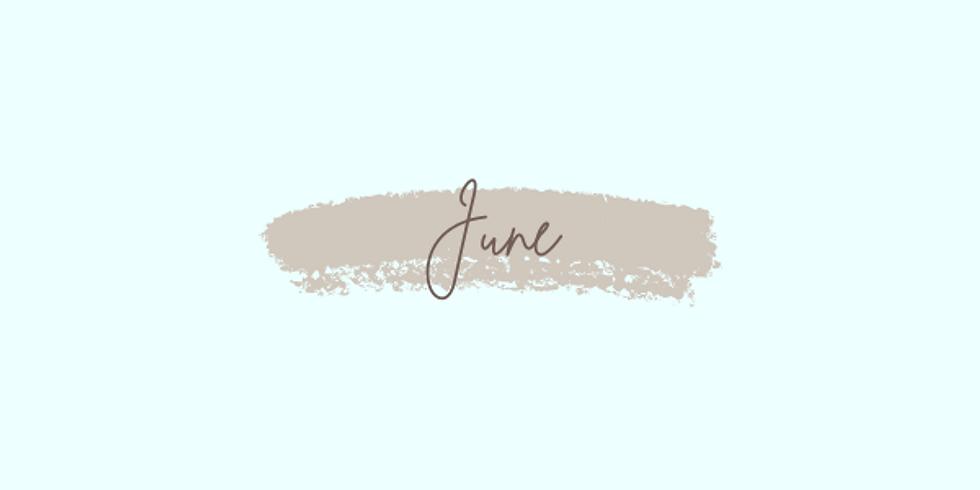 June: Week 2