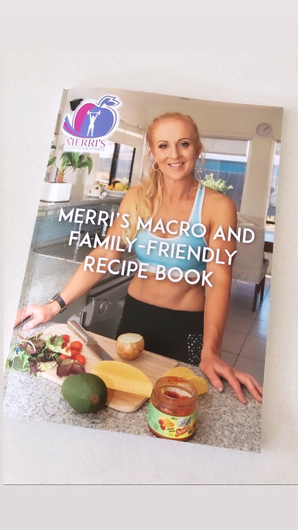 Merri's Macro and Family-Friendly Recipe Book (HARD COPY) SOLD OUT