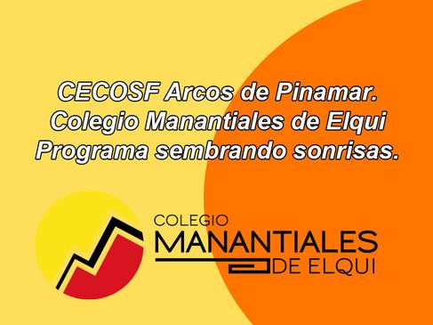 CECOSF Arcos de Pinamar.- Colegio Manantiales de ElquiPrograma sembrando sonrisas.
