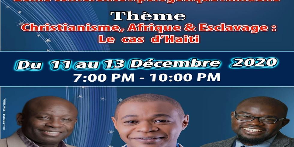 Conference sur: Christianisme, Afrique & Esclavage: Le cas d'Haïti