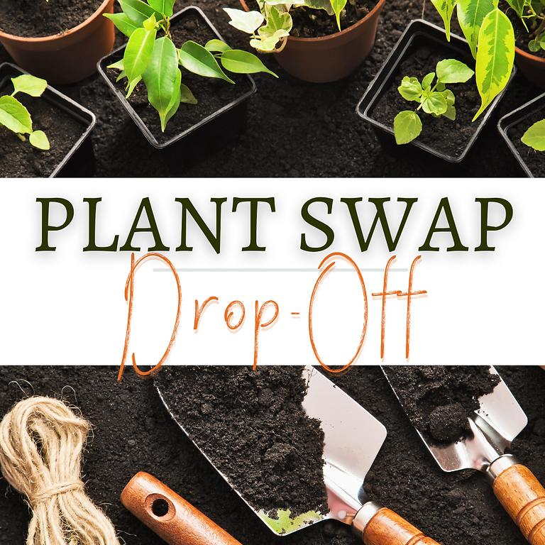 Plant Swap Drop-Off