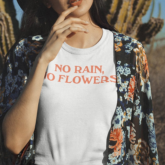No Rain No Flowers Retro Graphic  T Shirt