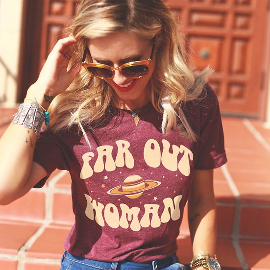 Far Out Woman  Graphic Tee