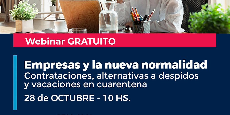 """""""Empresas y la nueva normalidad: contrataciones, alternativas a despidos y vacaciones en cuarentena"""""""