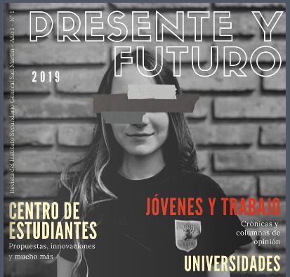 Presente y Futuro: la Revista Escolar sobre la realidad de los estudiantes, hecha por estudiantes