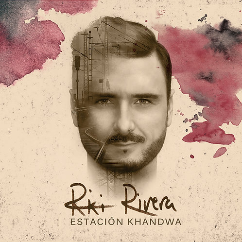"Riki Rivera CD ""Estación Khandwa"""
