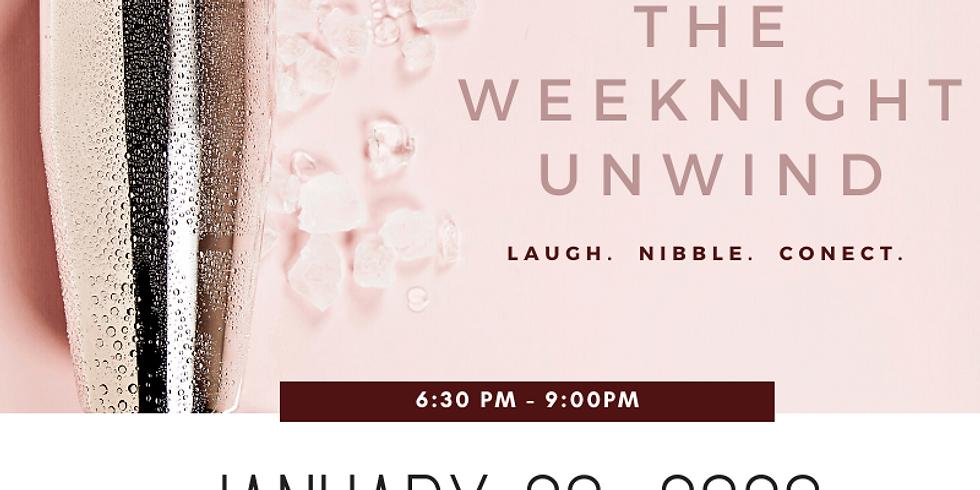 The Weeknight Unwind