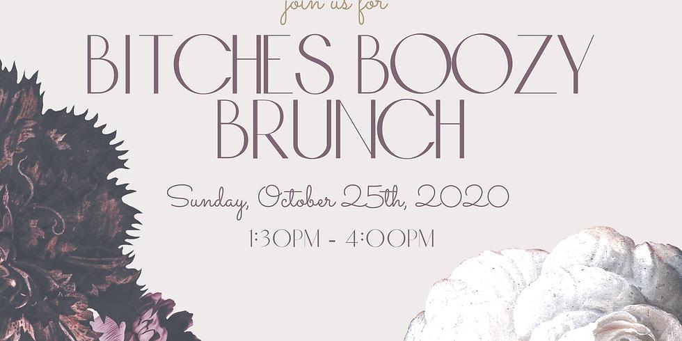 Bitches Boozy Brunch - October 2020