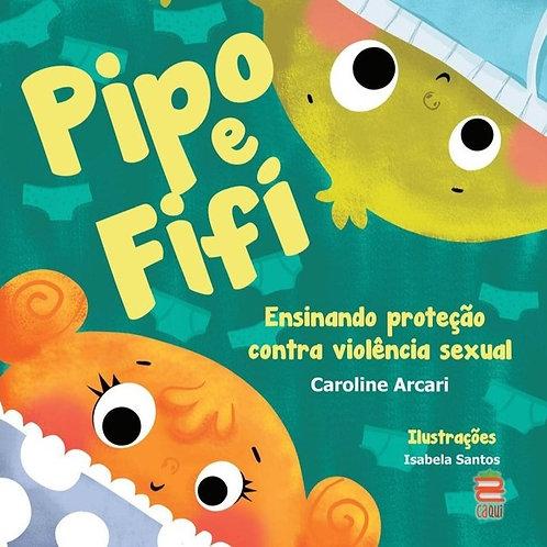 PIPO E FIFI -  Ensinando Proteção contra contra violência sexual (8ª edição)