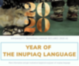 2020 Year of the Inupiaq Language Procla