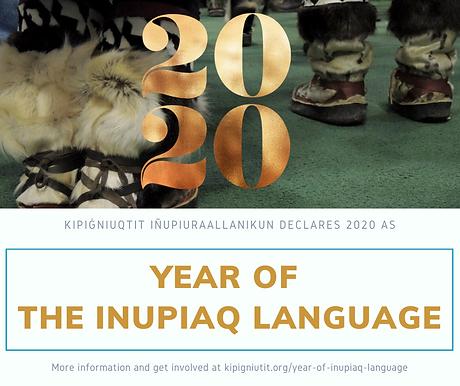 2020 Year of the Inupiaq Language Procla