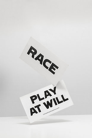 RACE CARD, PLAY AT WILL, 2015 Offset printing on Business card. Edition of 100, Richard Rawlins