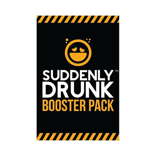 Suddenly Drunk - Booster Pack