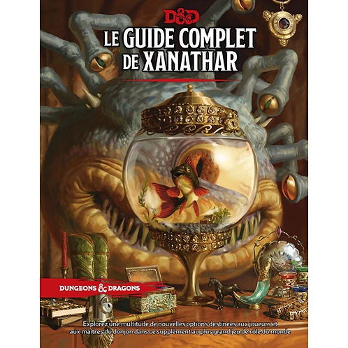 Guide complet de Xanathar - D&D Xanathar's Guide to Everything FR