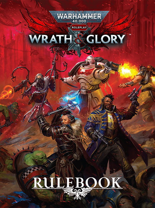 Wrath and Glory (Revised Edition) - Warhammer 40,000 RPG