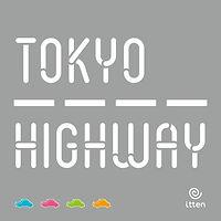 La Boutique Tabletop, Tokyo Highway