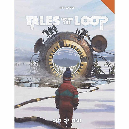 Out of Time - Tales From the Loop RPG