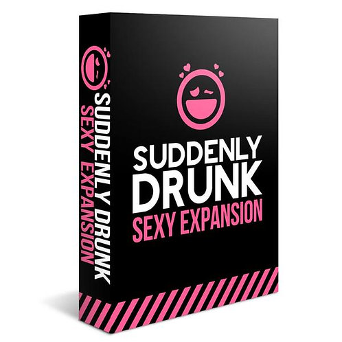 Suddenly Drunk - Sexy Expansion