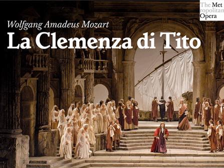 MET Opera: La clemenza di Tito