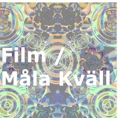 Film- / målarkväll