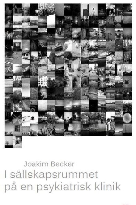 I Sällskapsrummet på en psykiatrisk klinik av Joakim Becker