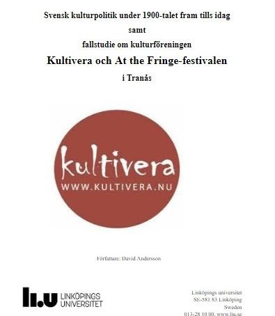 Fallstudie om kulturföreningen Kultivera och At the Fringe-festivalen