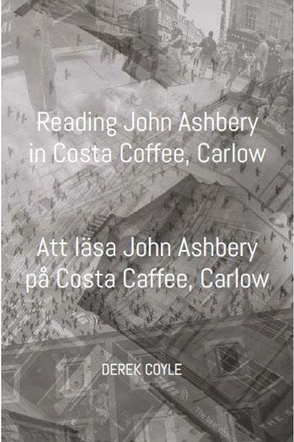 Att läsa John Ashbery på Costa Coffee, Carlow av Derek Coyle